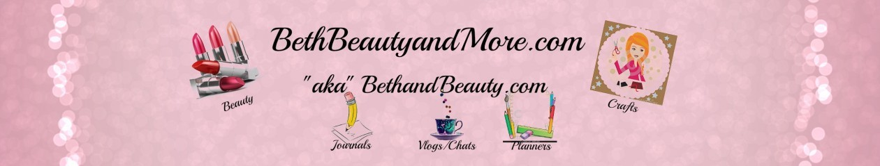 Beth, Beauty and More